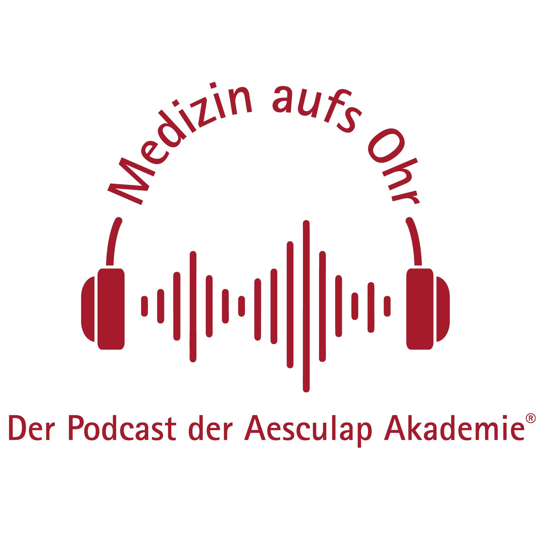 Medizin aufs Ohr – der Podcast der Aesculap Akademie