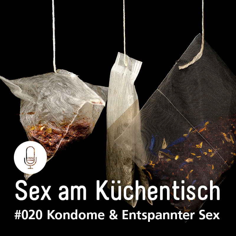 020 Kondome & Entspannter Sex