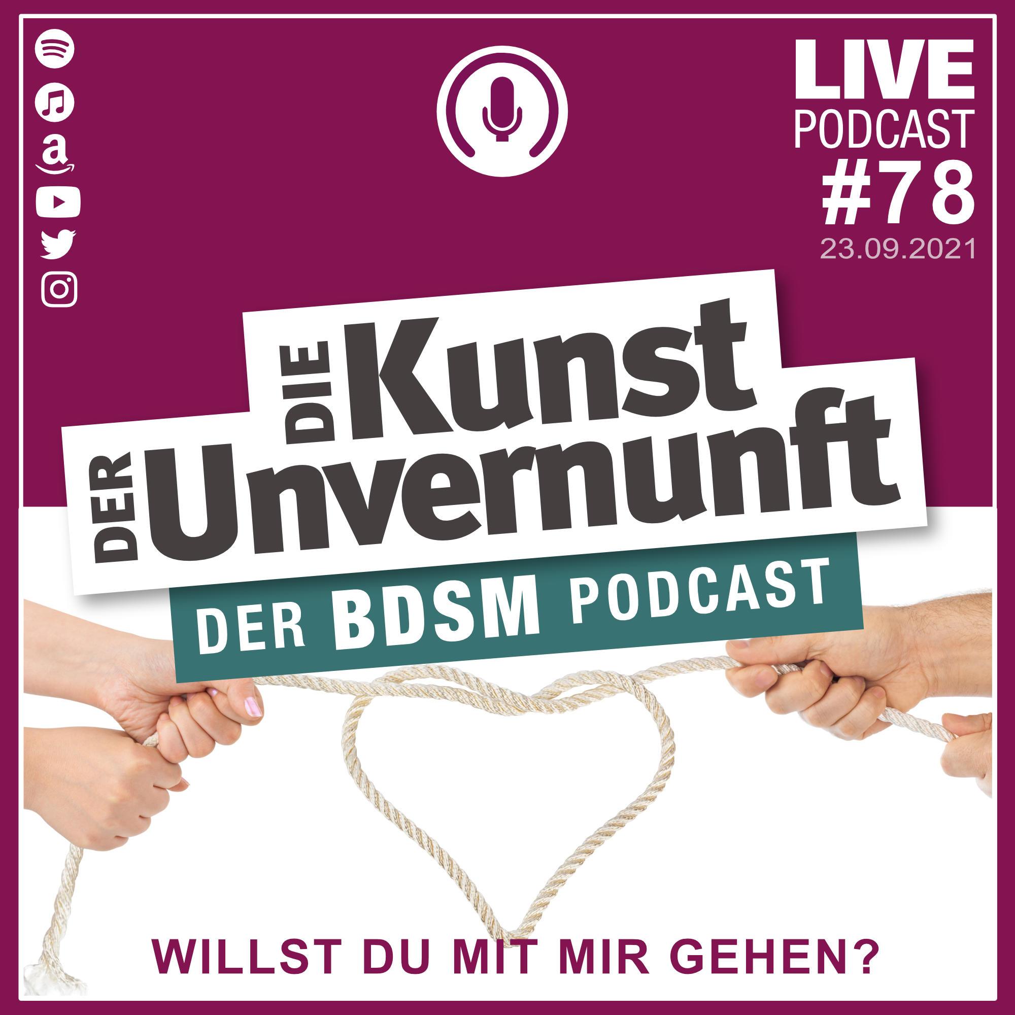 Unvernunft Live 23.09.2021 - Willst Du mit mir gehen?