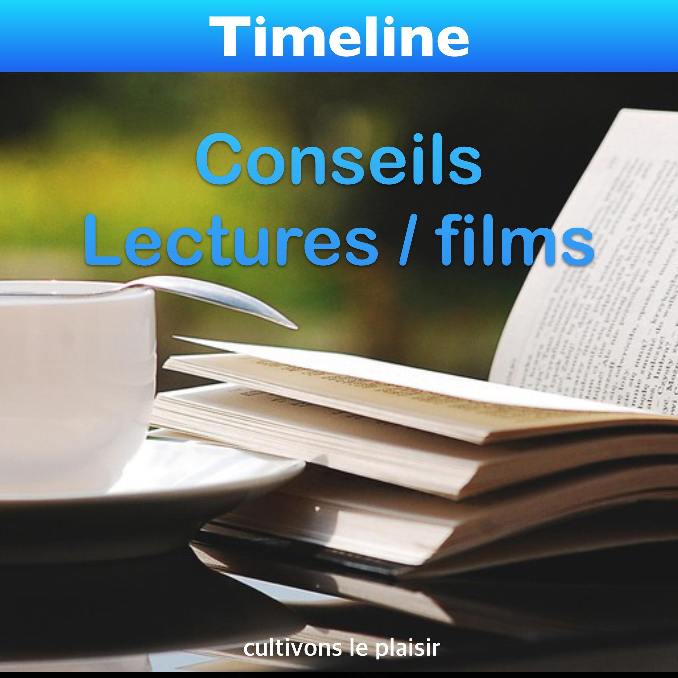 Conseils lectures et film