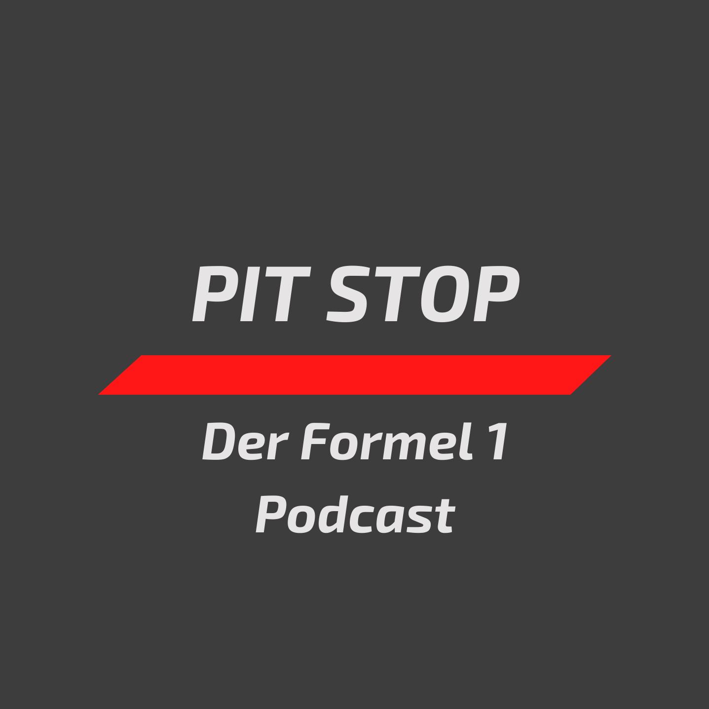 Pit Stop - Der Formel 1 Podcast