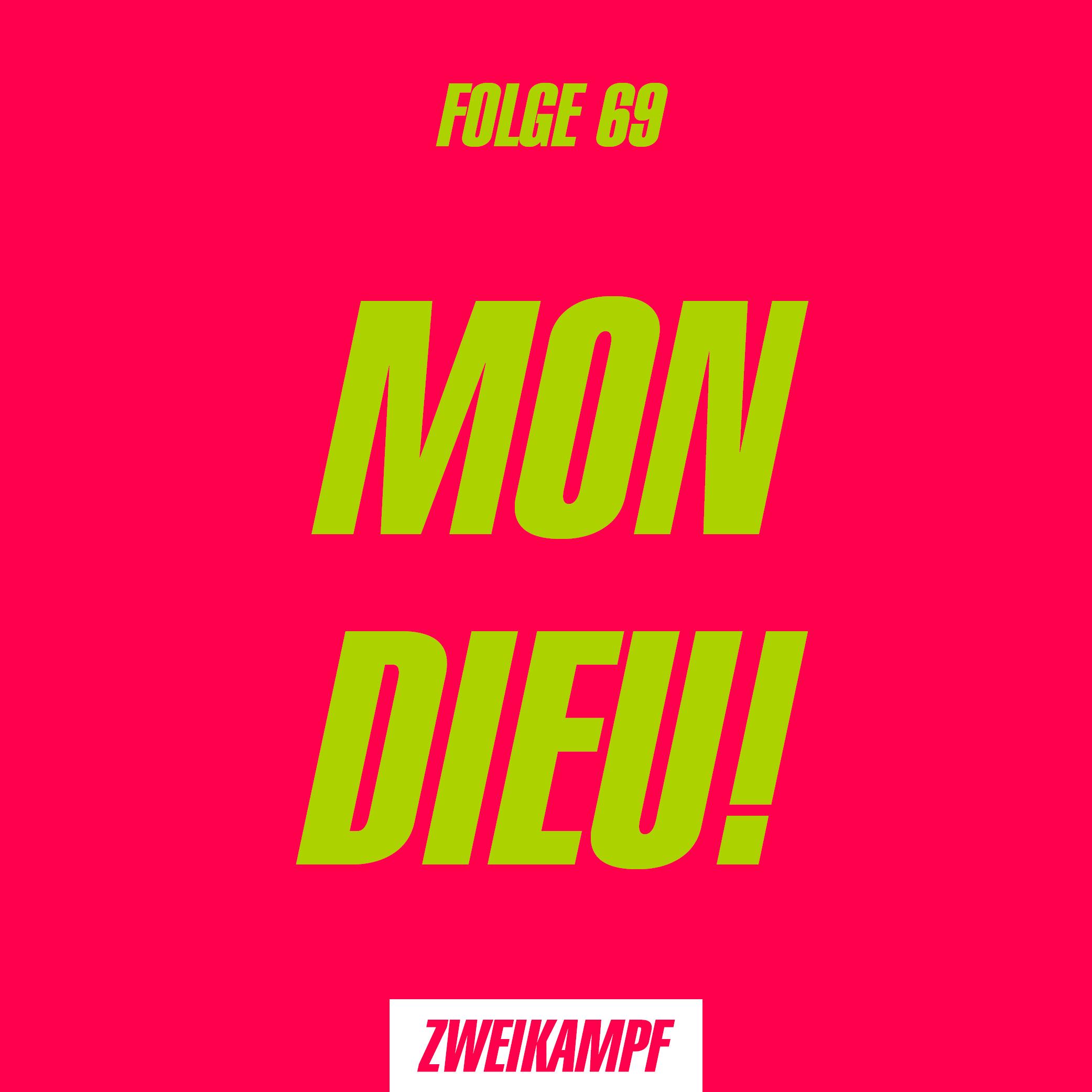 Folge 69: Mon Dieu!