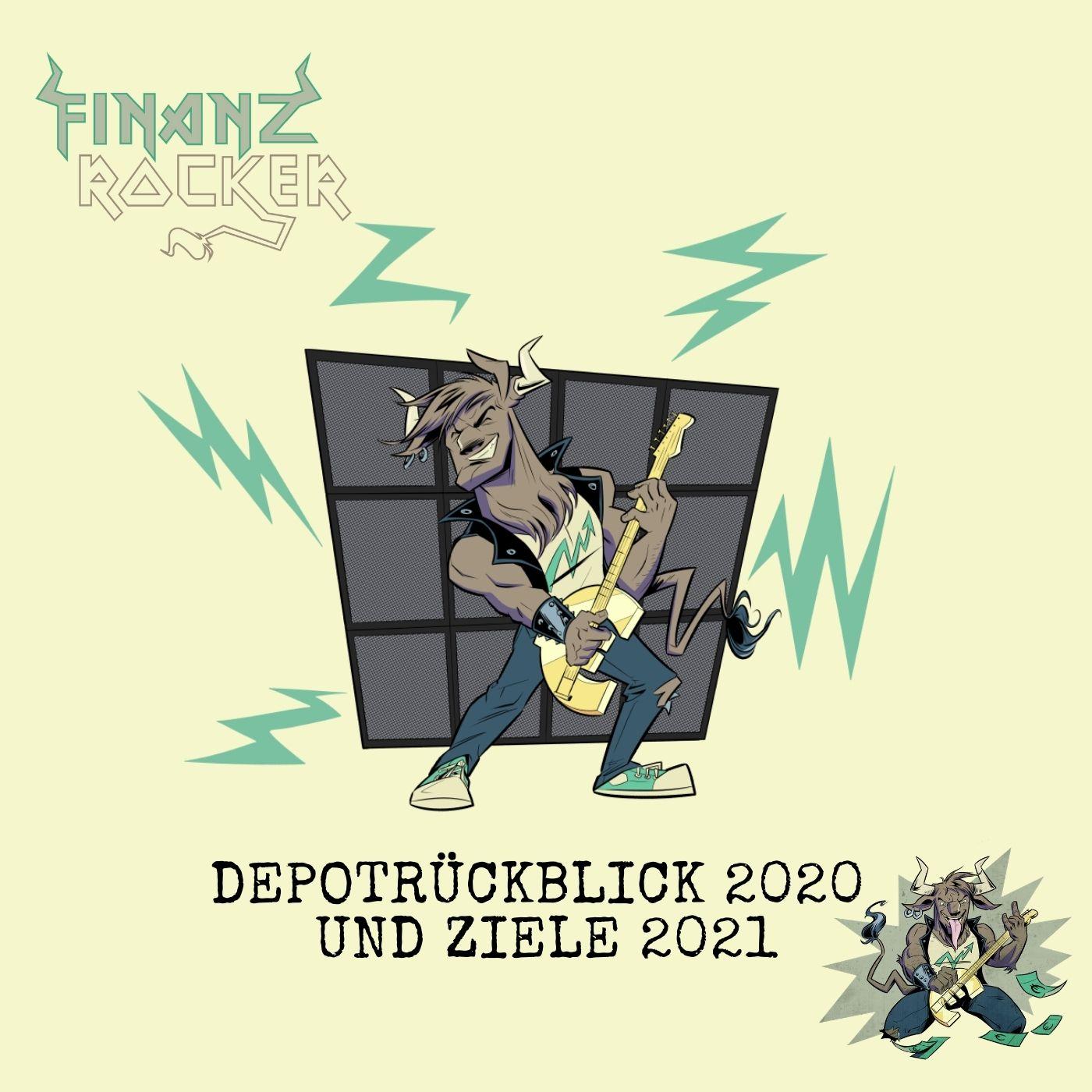 Folge 173: Depotrückblick 2020 und Ziele 2021