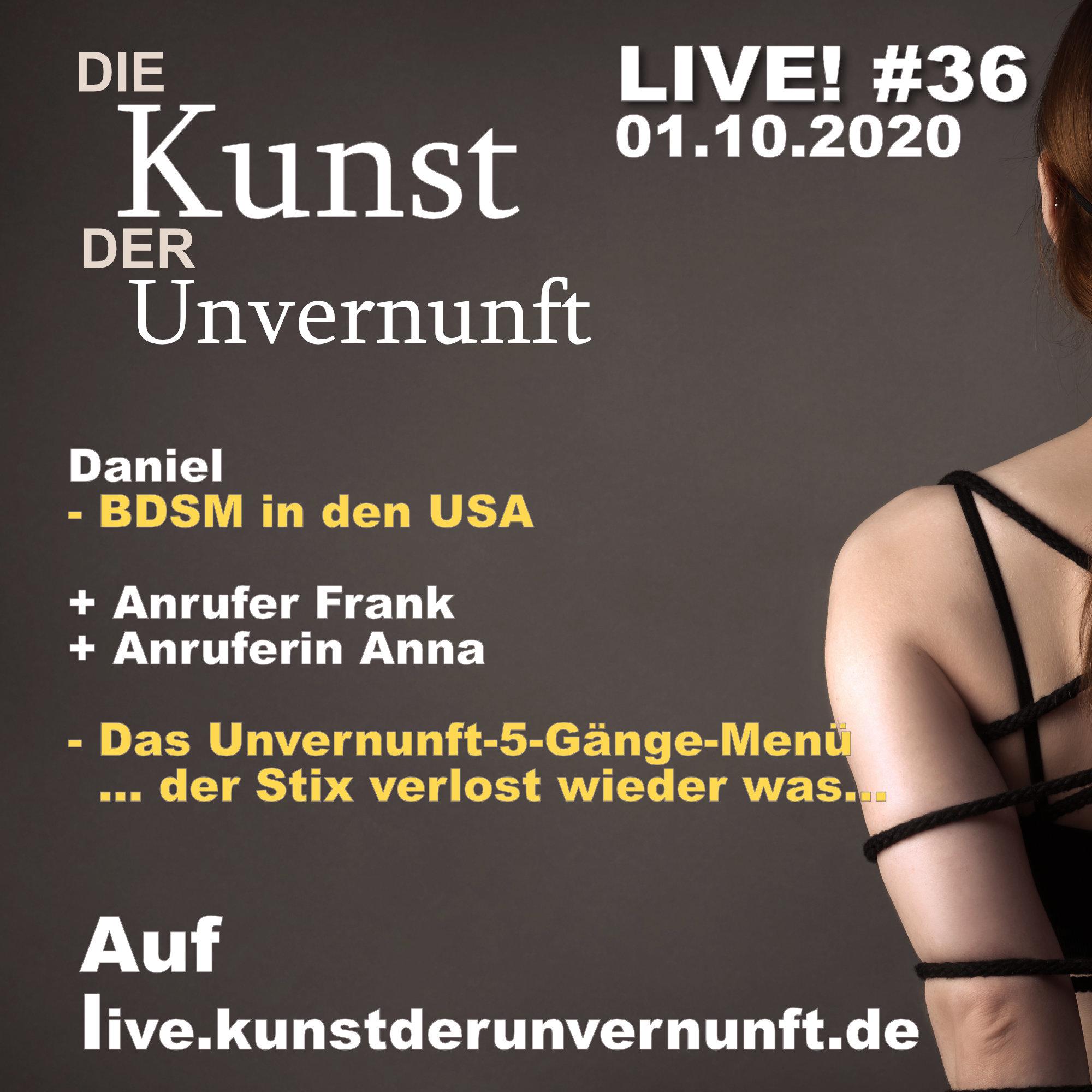 Unvernunft Live 01.10.20 - BDSM in den USA
