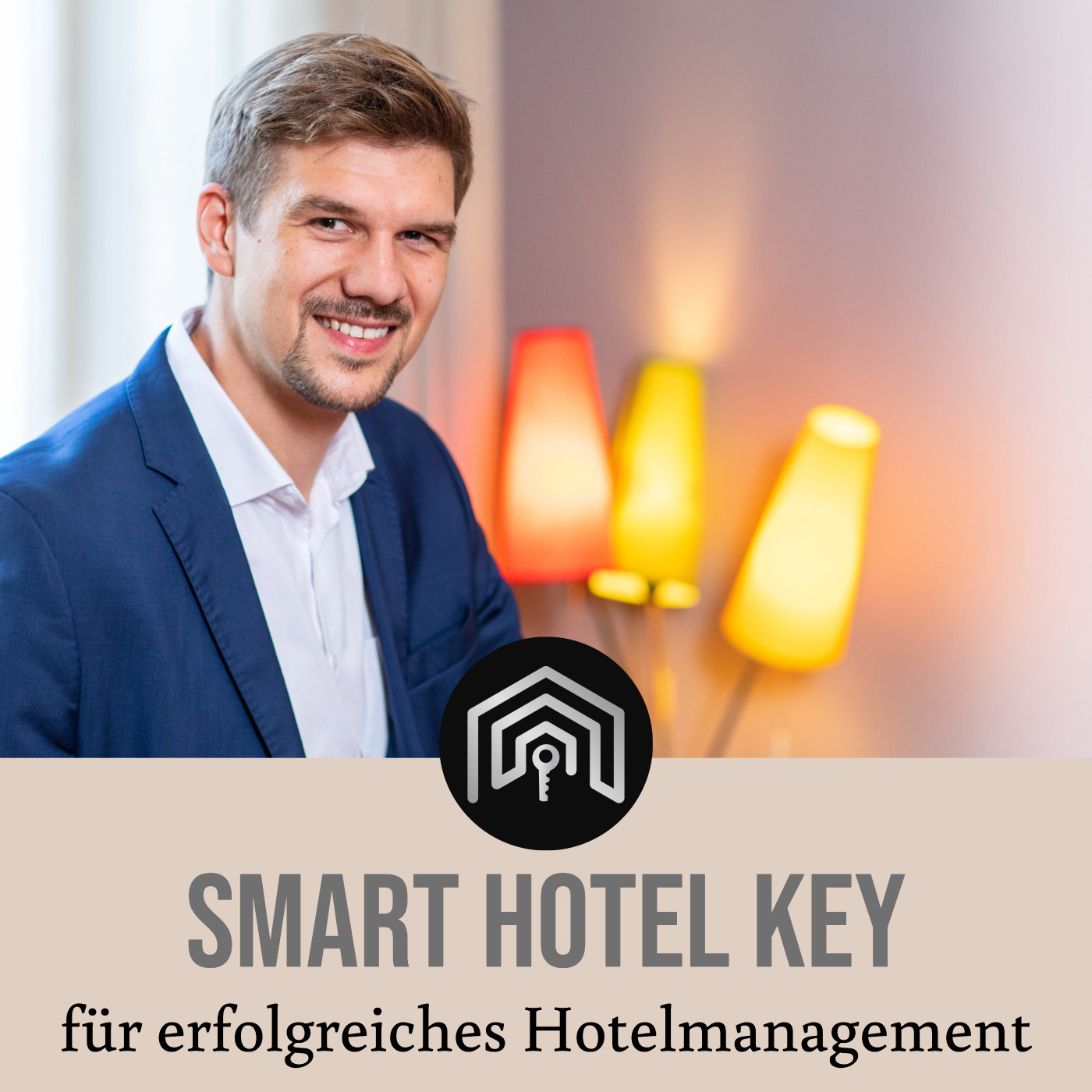 Smart Hotel Key, dein Podcast für erfolgreiches Hotelmanagement