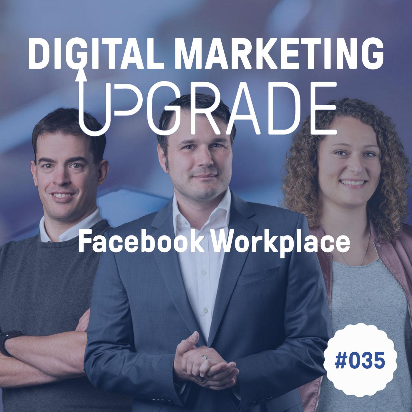 Workplace by Facebook - mit Livia Mosberger und Stefano Lungaretti #035