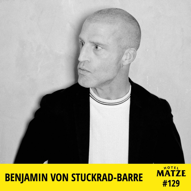Benjamin von Stuckrad-Barre 2020 – Warum willst du übertreiben?
