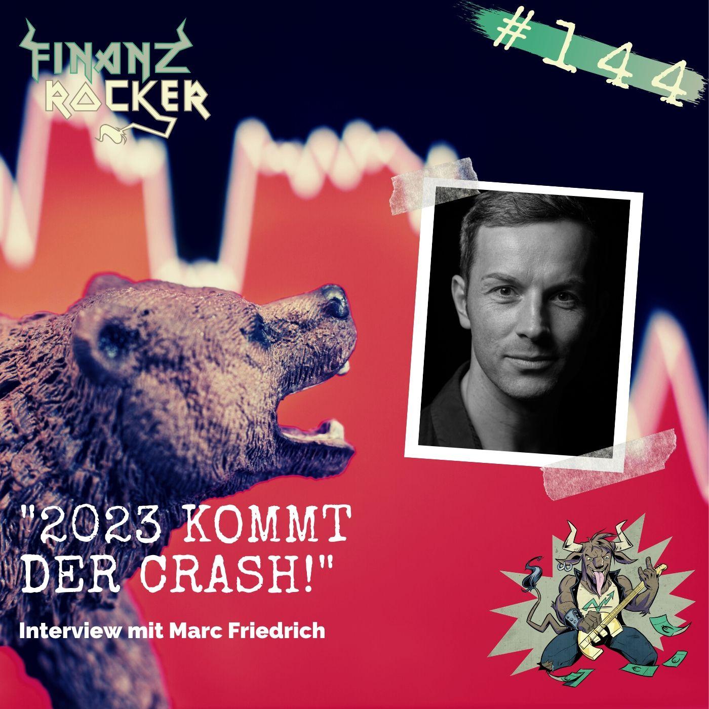 """Folge 144: """"2023 kommt der Crash!"""" - Interview mit Marc Friedrich"""