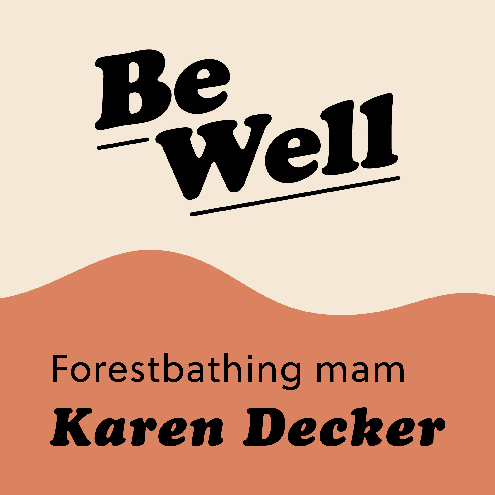Episode 1: Forestbathing
