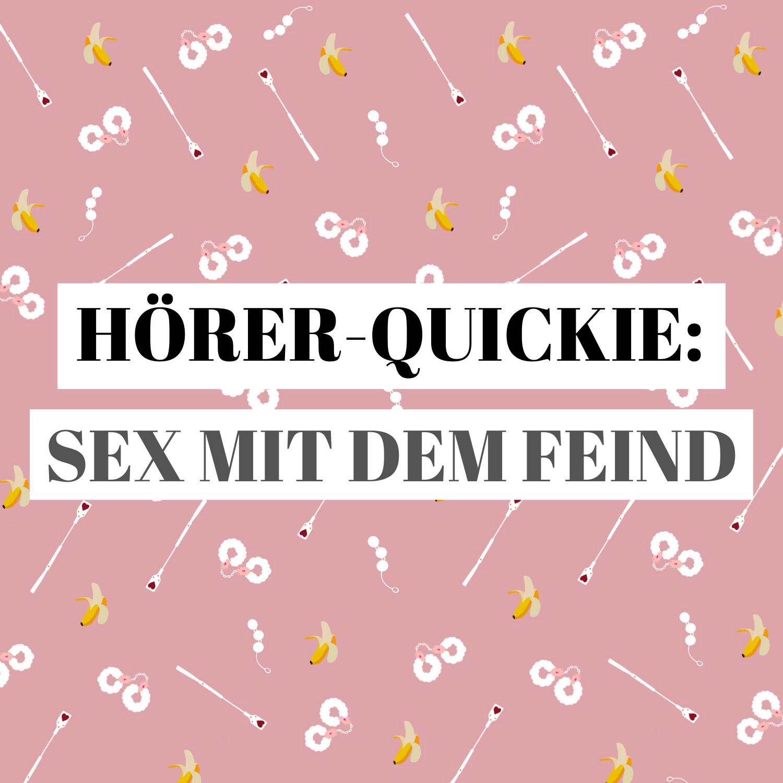 Quickie: Sex mit dem Feind