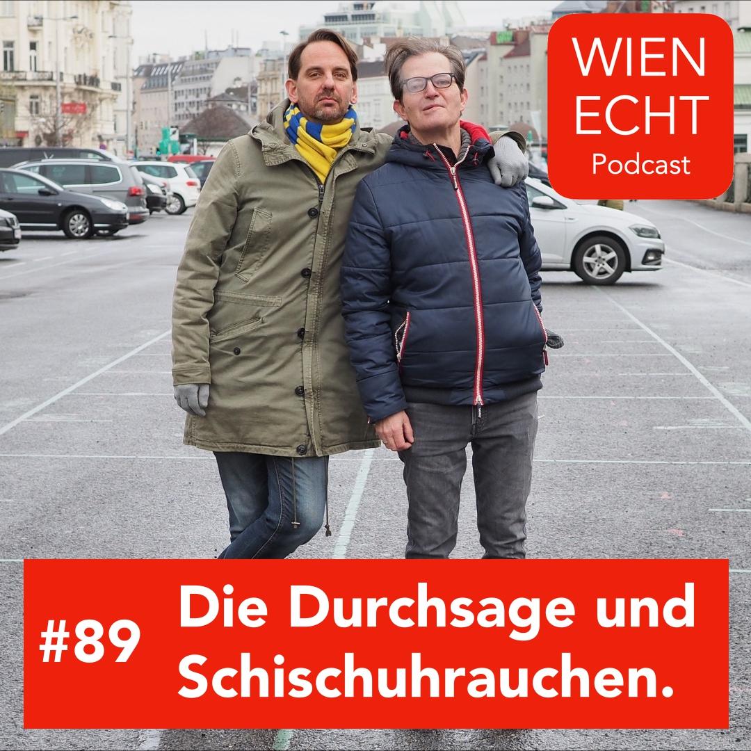 #89 - Die Durchsage und Schischuhrauchen.