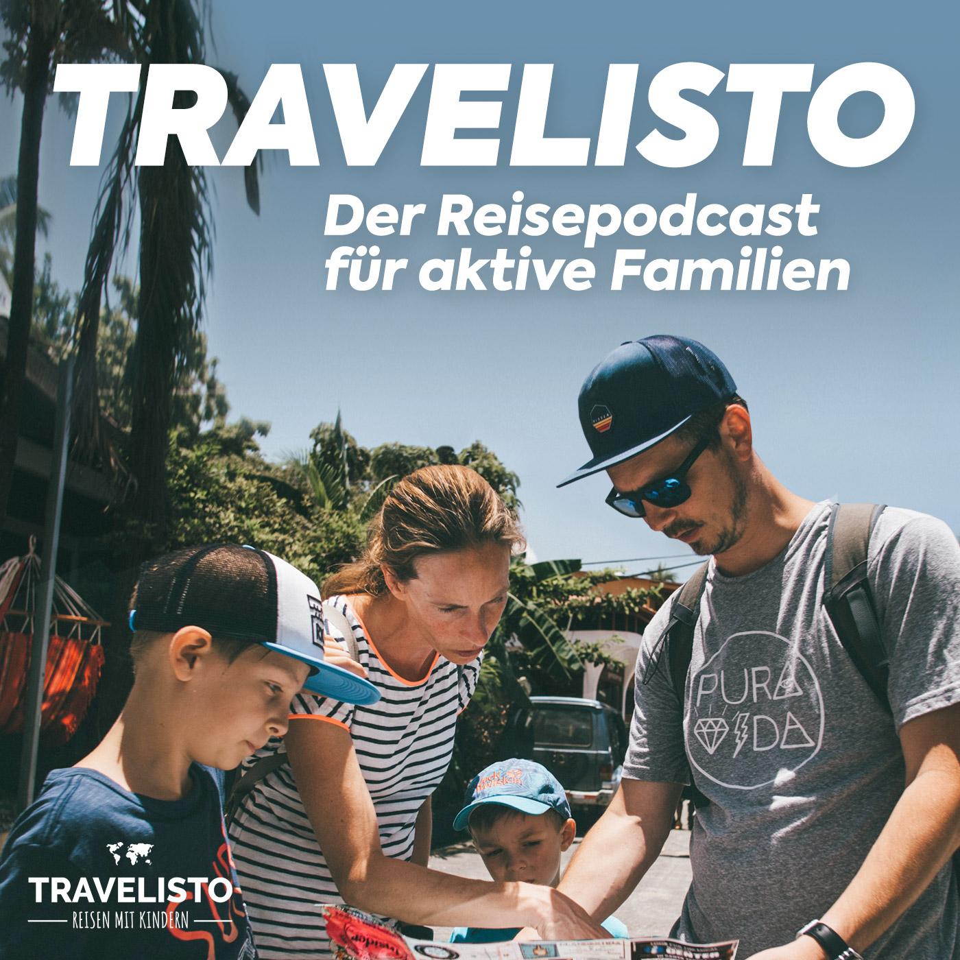 Travelisto - Der Reise-Podcast für aktive Familien