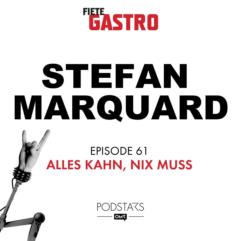 #61 Alles Kahn, nix muss - mit Stefan Marquard