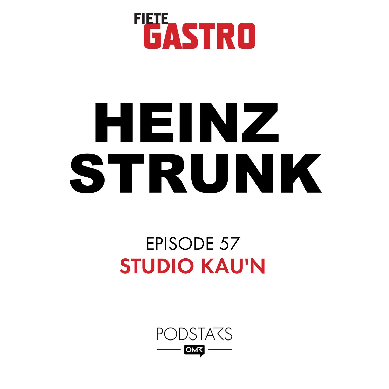#57 STUDIO KAU'N - mit Heinz Strunk