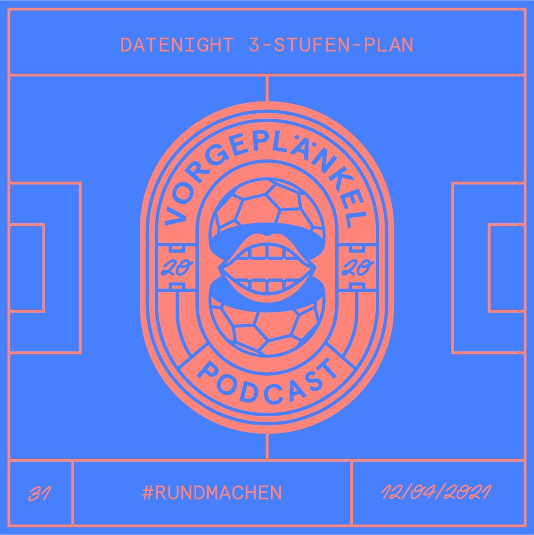 31 - Datenight 3-Stufen-Plan