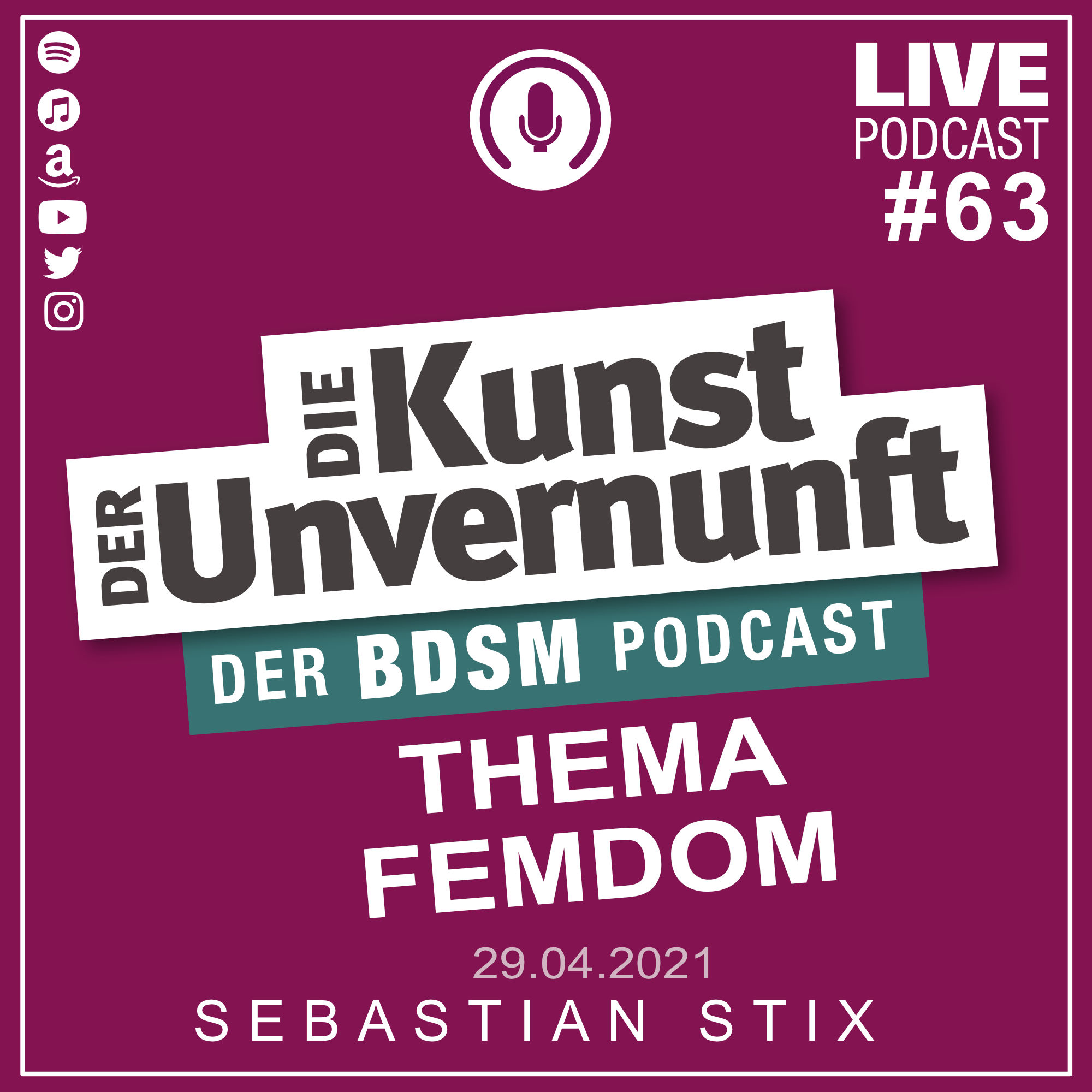 Unvernunft Live 29.04.2021 - Thema FEMDOM