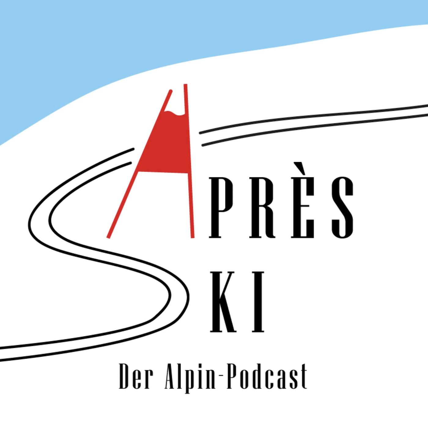 Après Ski - Der Alpin-Podcast