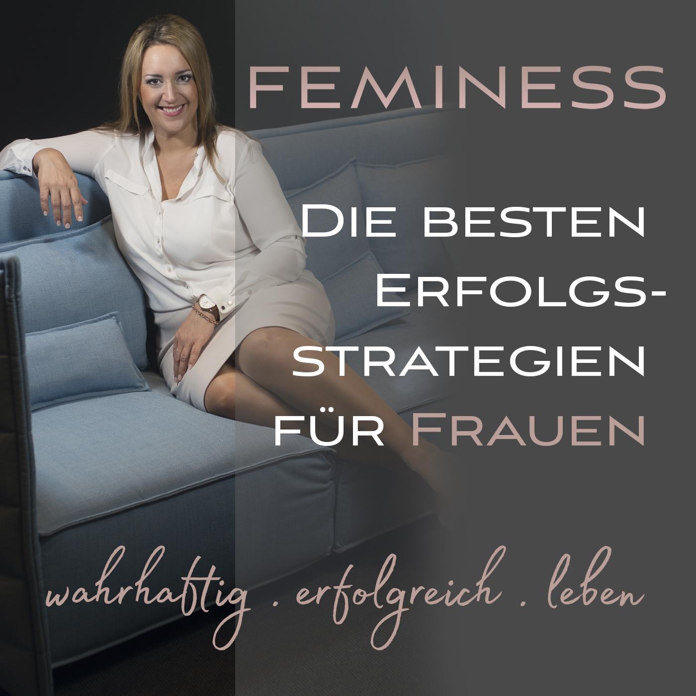 Feminess | wahrhaftig . erfolgreich . leben