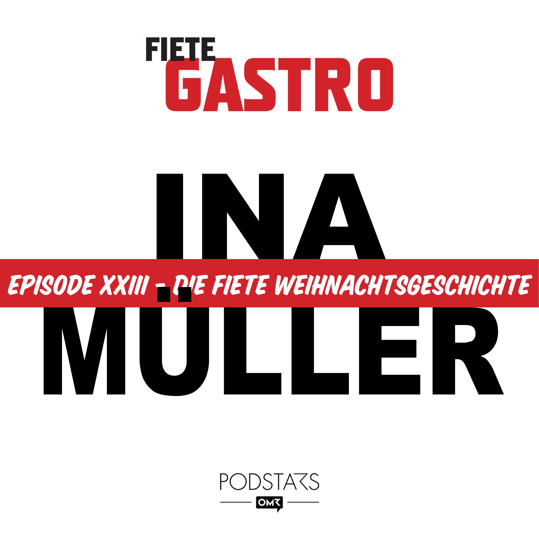 #23 Die Fiete Weihnachtsgeschichte - mit Ina Müller