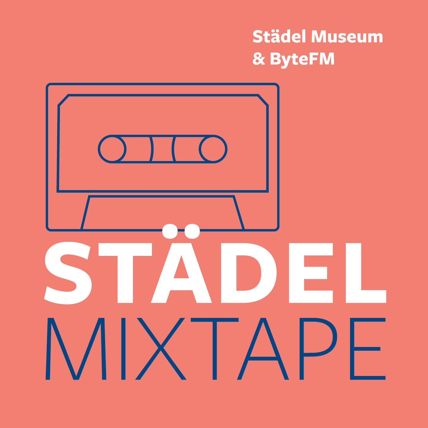 Neuer Podcast: STÄDEL MIXTAPE