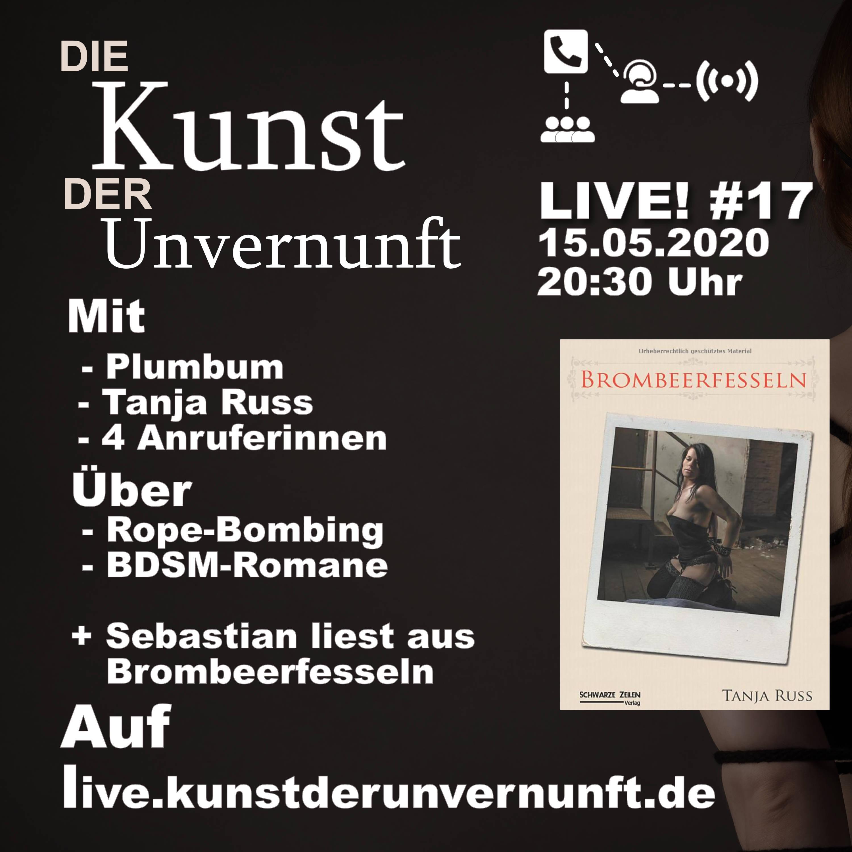 Unvernunft LIVE v. 15.05. - Literatur-Rope-Bombing