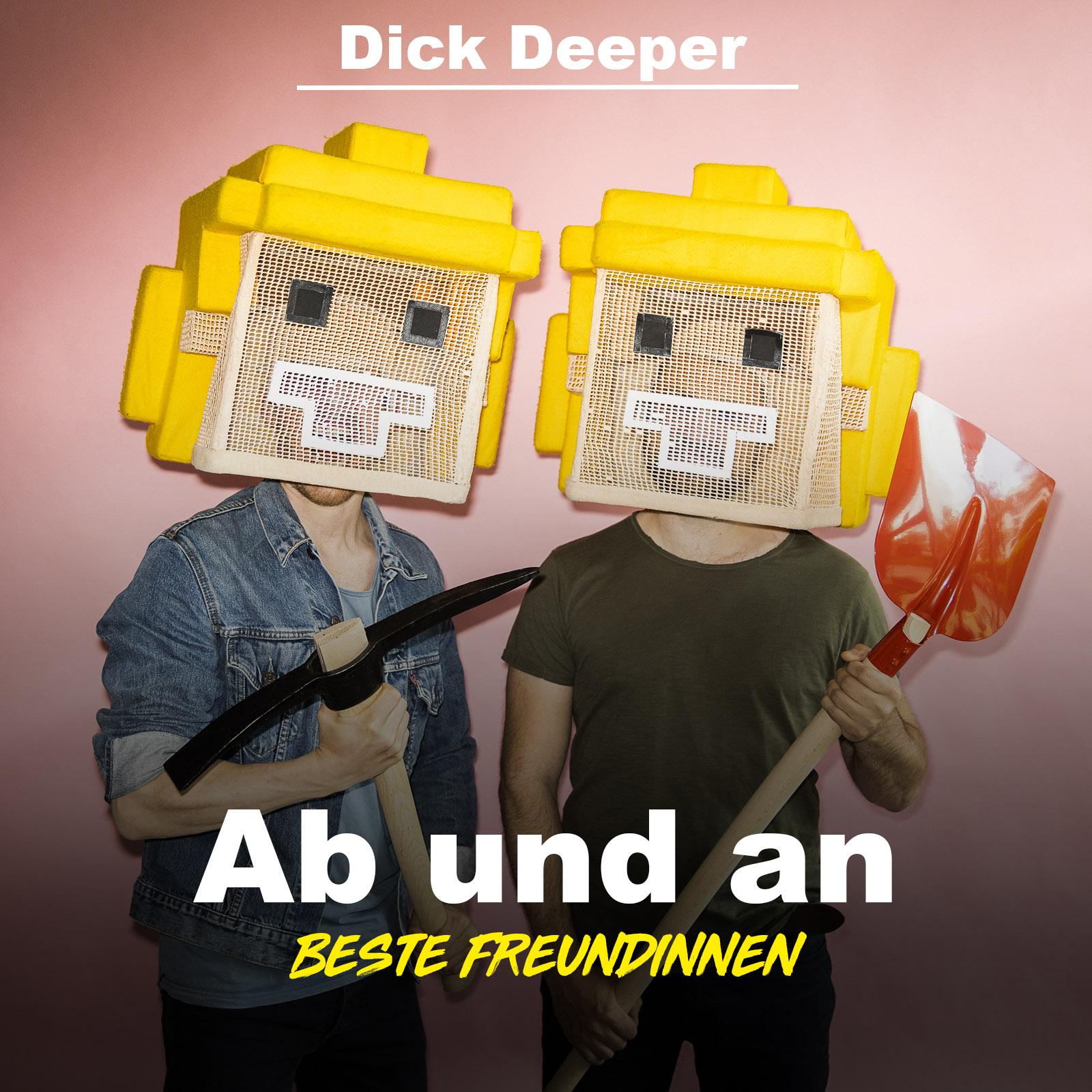 Dick Deeper #13 - Ab und An
