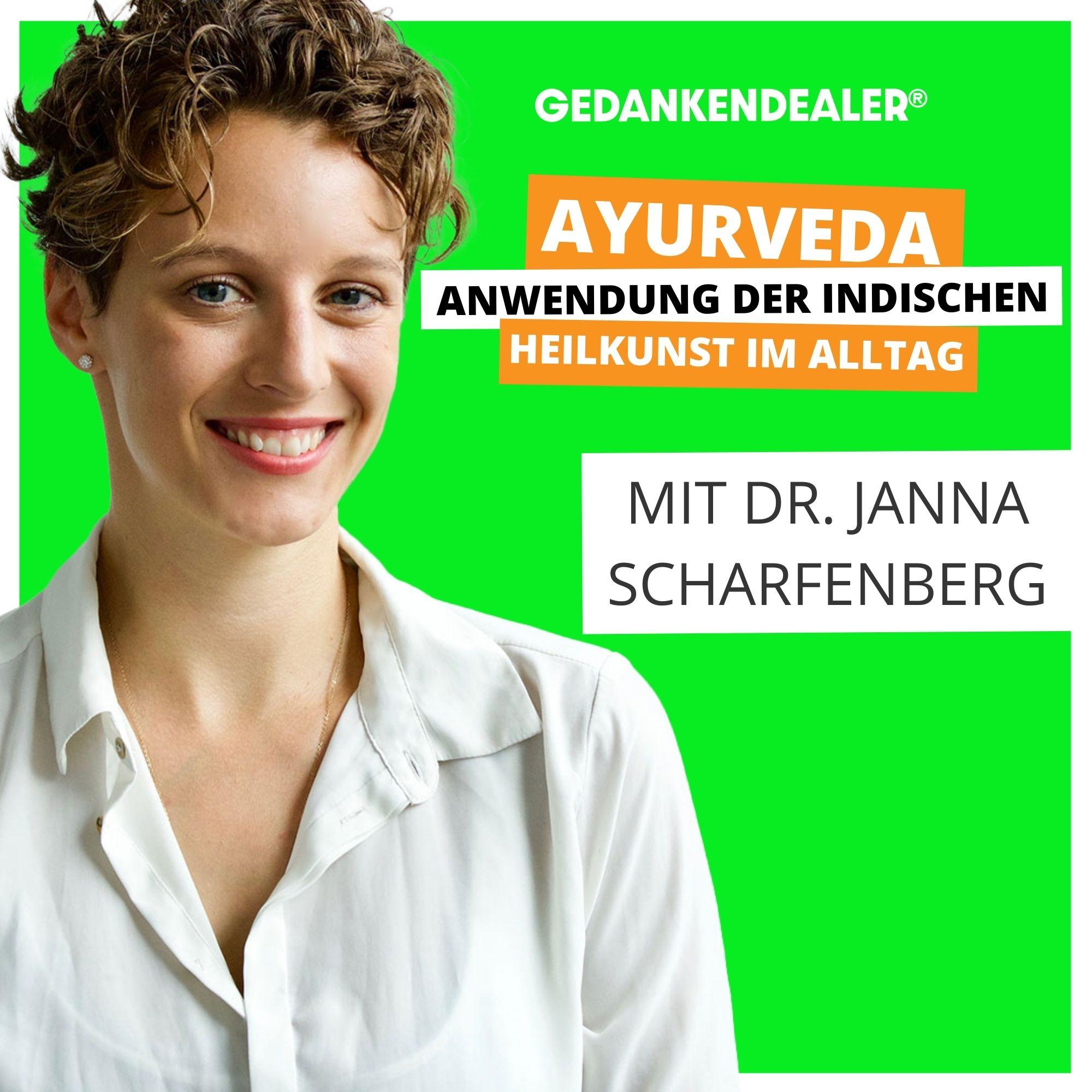 Ayurveda: Der Boost für die Gesundheit und Stärkung des Immunsystems | Talk mit Dr. Janna Scharfenberg