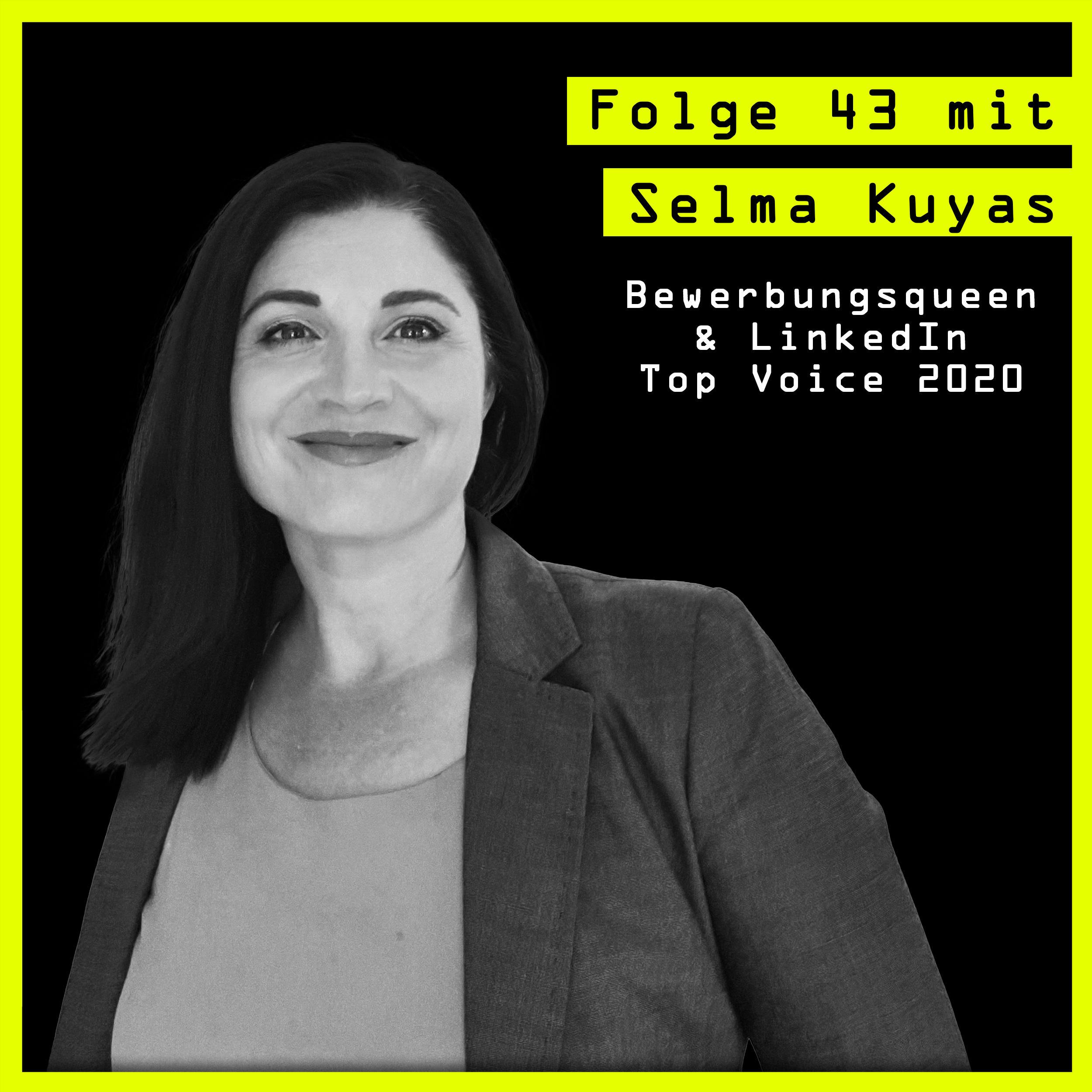 #43 mit Selma Kuyas (Bewerbungsqueen & LinkedIn Top Voice): über Selbstmarketing, Zielgruppen und Pippi Langstrumpf