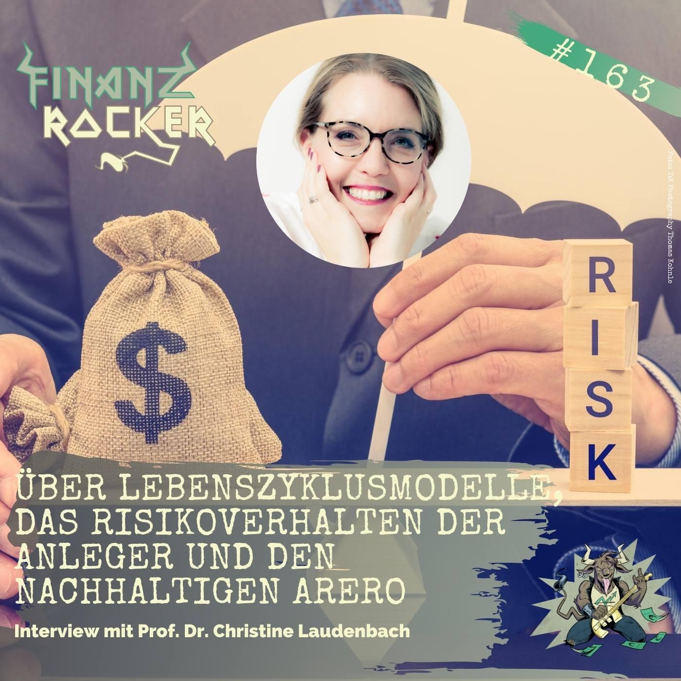 Folge 163: Über Lebenszyklusmodelle, Risikoverhalten der Anleger und den neuen ARERO mit Prof. Dr. Christine Laudenbach