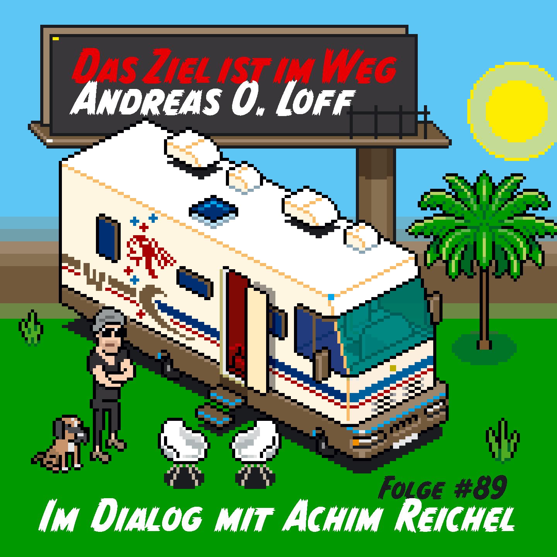 """#89 Achim Reichel, """"Ich hab das Paradies gesehen!"""""""