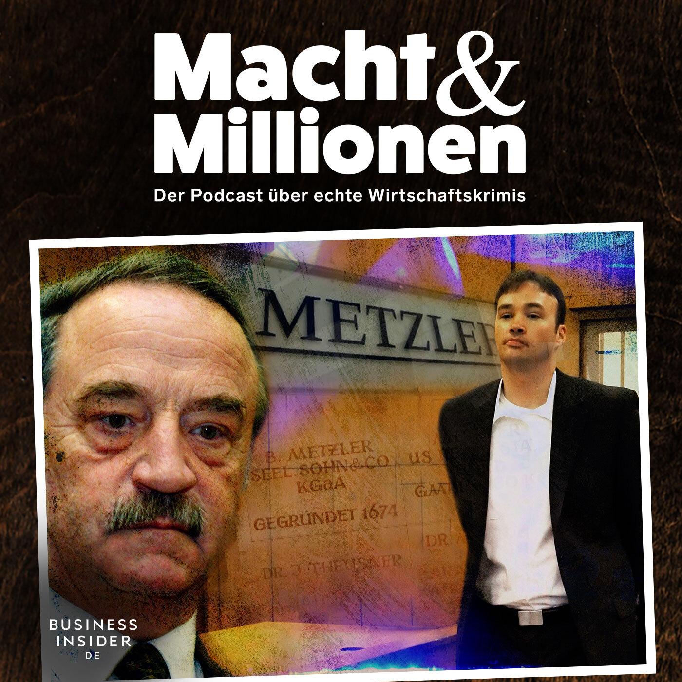 #18 Der Fall Jakob von Metzler