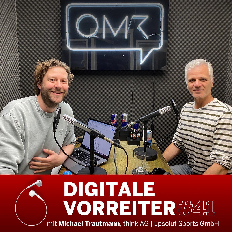 On the Way to New Work - mit Michael Trautmann, Gründer thjnk AG & upsolut Sports GmbH (HYROX)