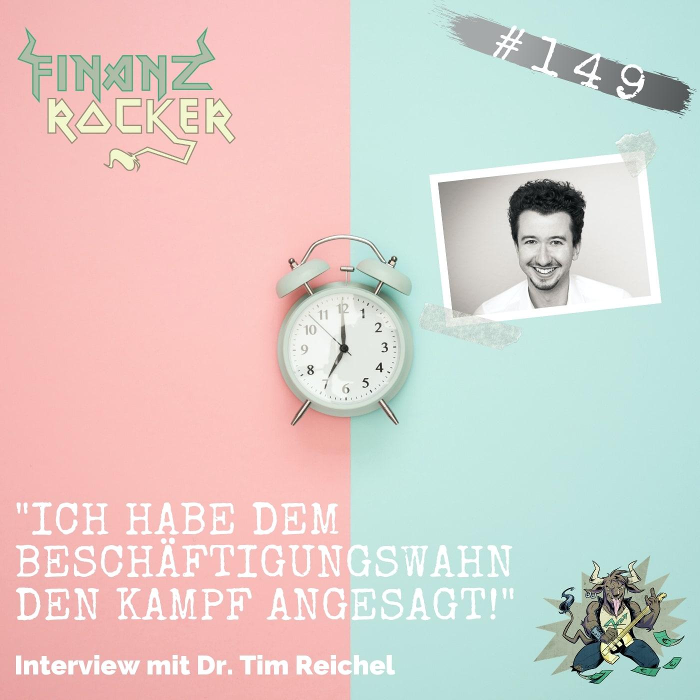 """Folge 149: """"Ich habe dem Beschäftigungswahn den Kampf angesagt!"""" - Mixtape mit Dr. Tim Reichel von Studienscheiss"""