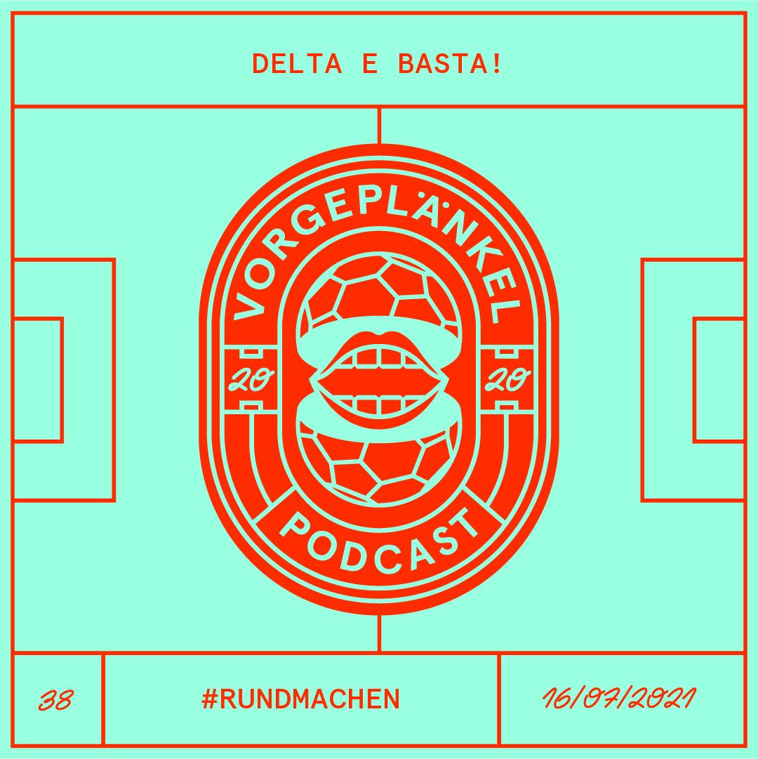 38 - Delta E Basta!