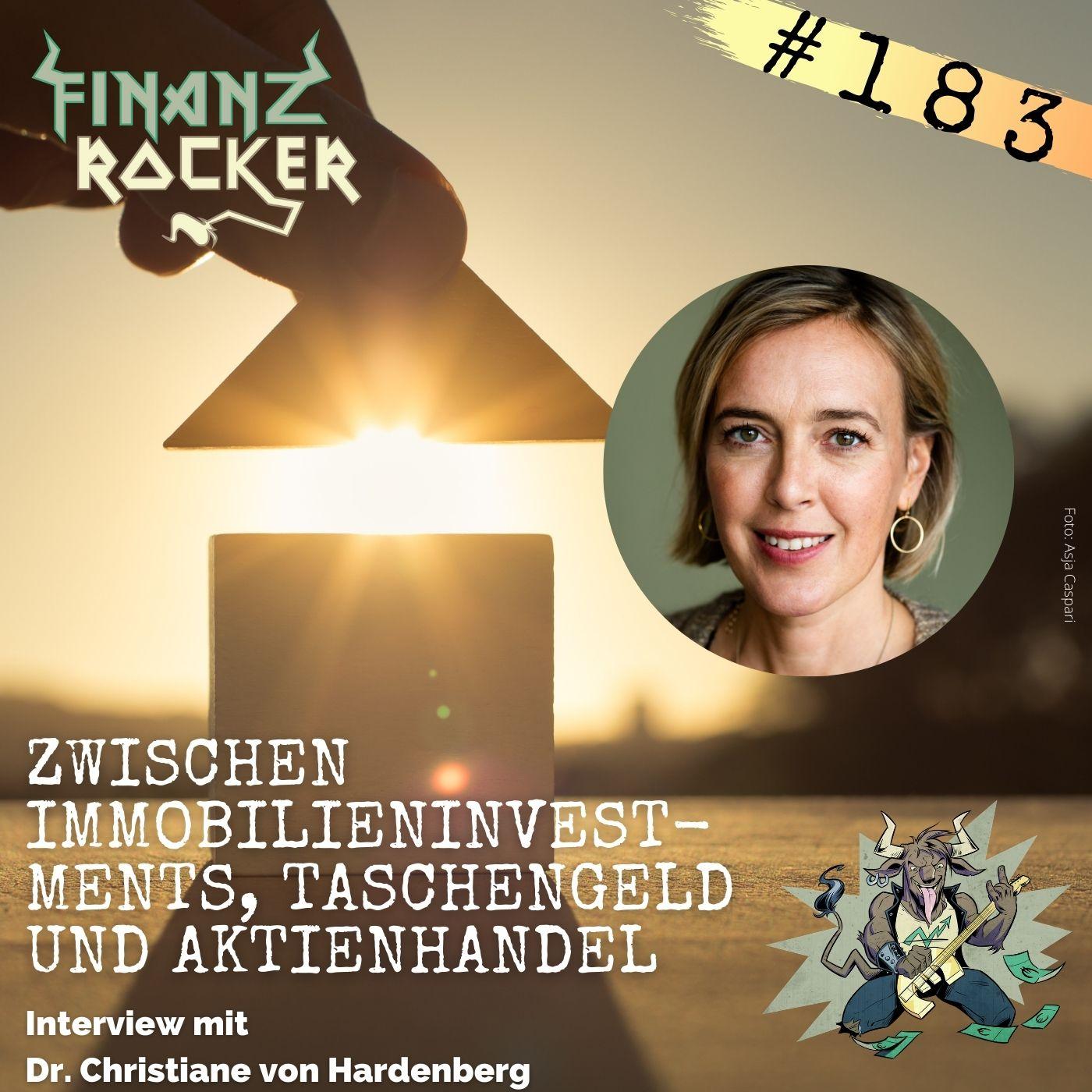 Folge 183: Zwischen Immobilieninvestments, Taschengeld und Aktienhandel - Interview mit Dr. Christiane von Hardenberg