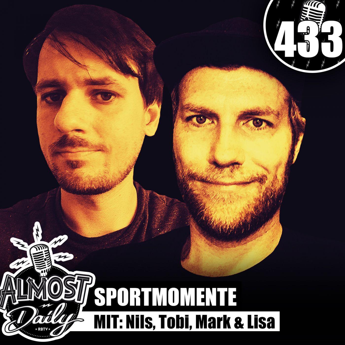 #433   Unsere beliebtesten Sportmomente mit Nils, Tobi Escher, Mark & Lisa
