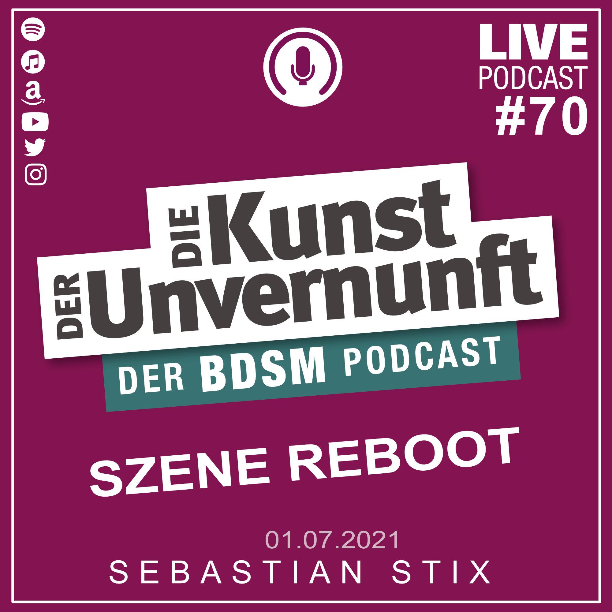 Unvernunft Live 01.07.2021 - Thema SZENE REBOOT
