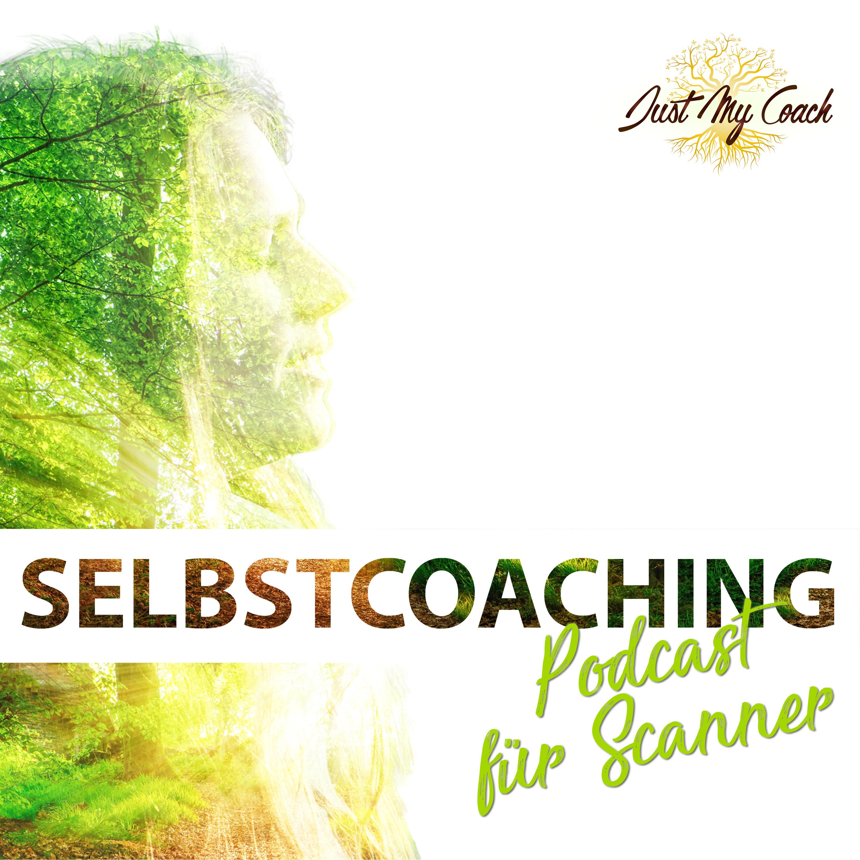 Der Selbstcoaching Podcast für Scanner Persönlichkeiten und hochsensible Scanner