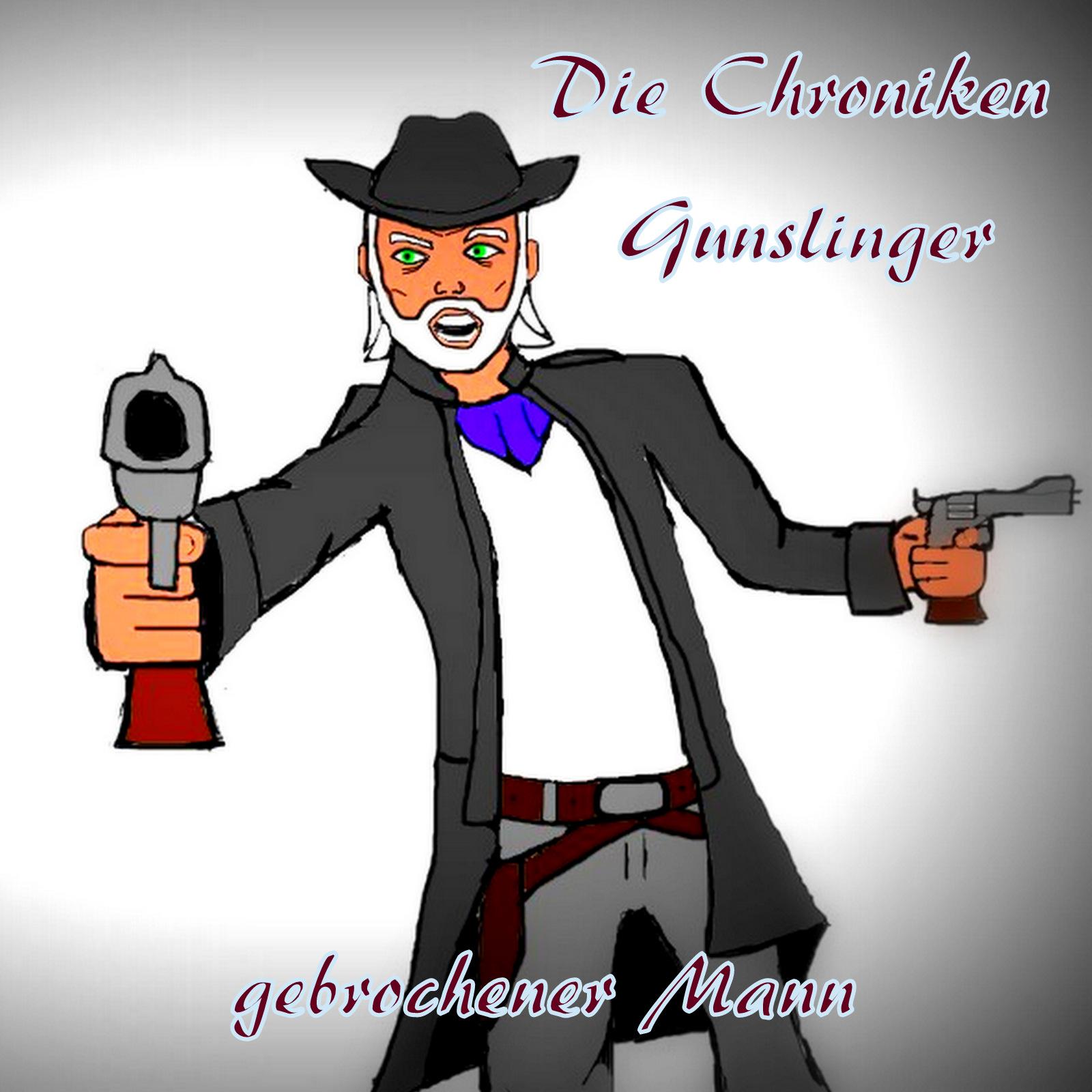 Gunslinger 01 - gebrochener Mann