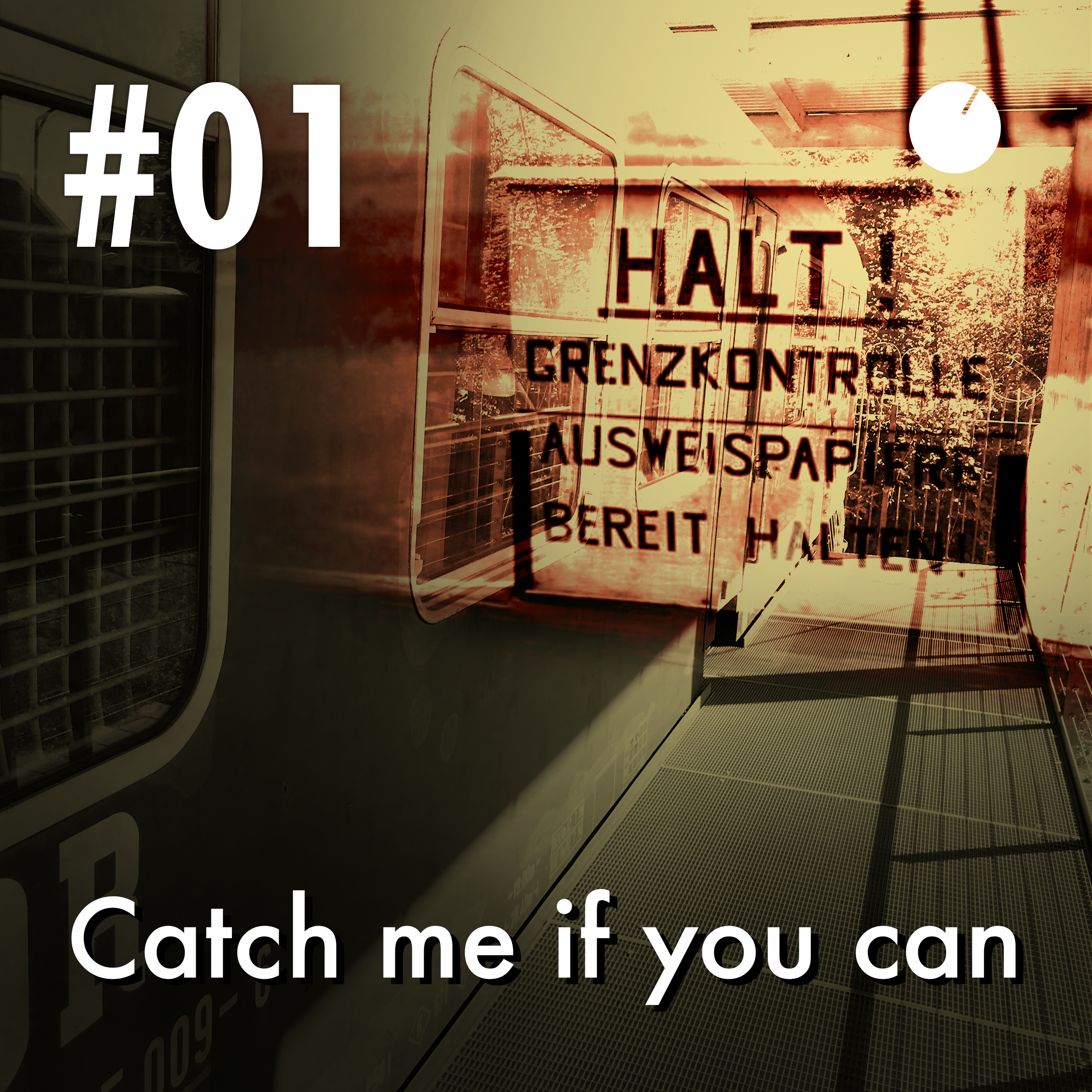 #01 Catch me if you can