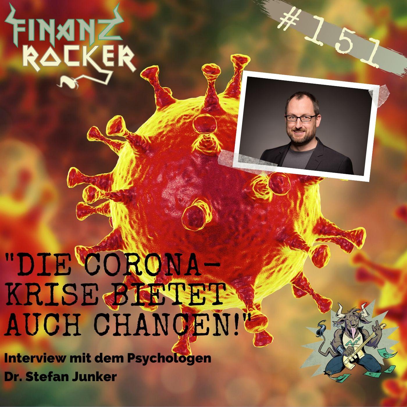 "Folge 151: ""Die Corona-Krise bietet auch Chancen!"" - Interview mit Psychologe Dr. Stefan Junker"