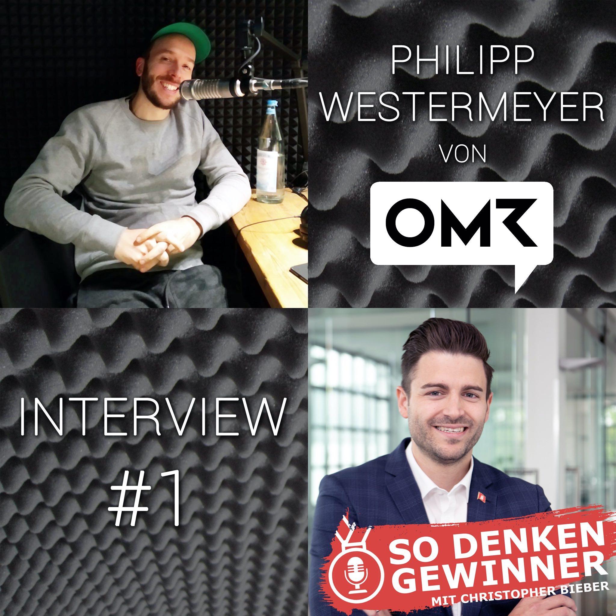 #88 Interview mit Philipp Westermeyer von OMR (Teil 1) - So denken Gewinner