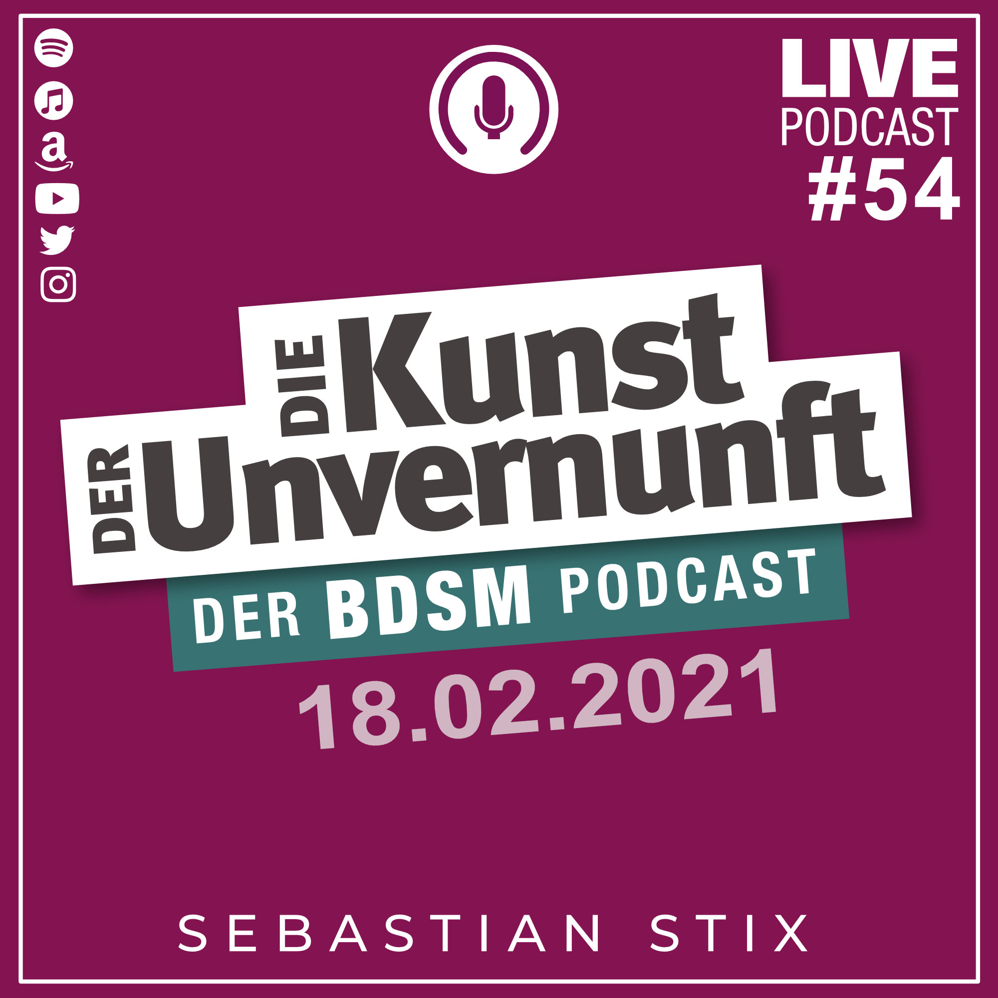 Unvernunft Live 18.02.2021 - Muss BDSM ins Museum?
