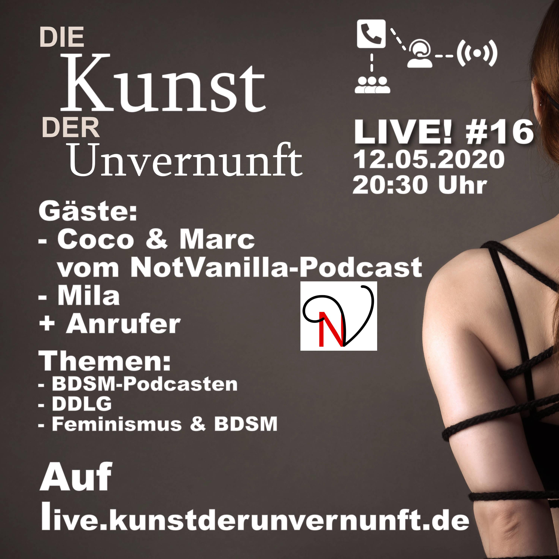 Unvernunft LIVE v. 12.05. - Der Notvanilla-Dreier und DDLG-Feminismus