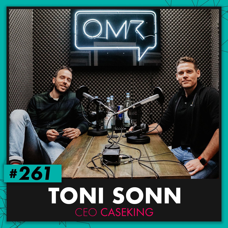 OMR #261 mit Toni Sonn von Caseking