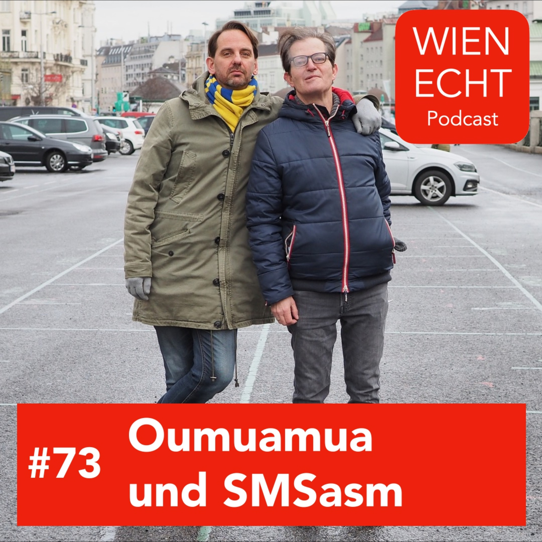 #73 - Oumuamua und SMSasm.