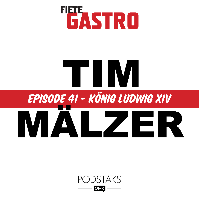#41 König Ludwig XIV - mit Tim Mälzer
