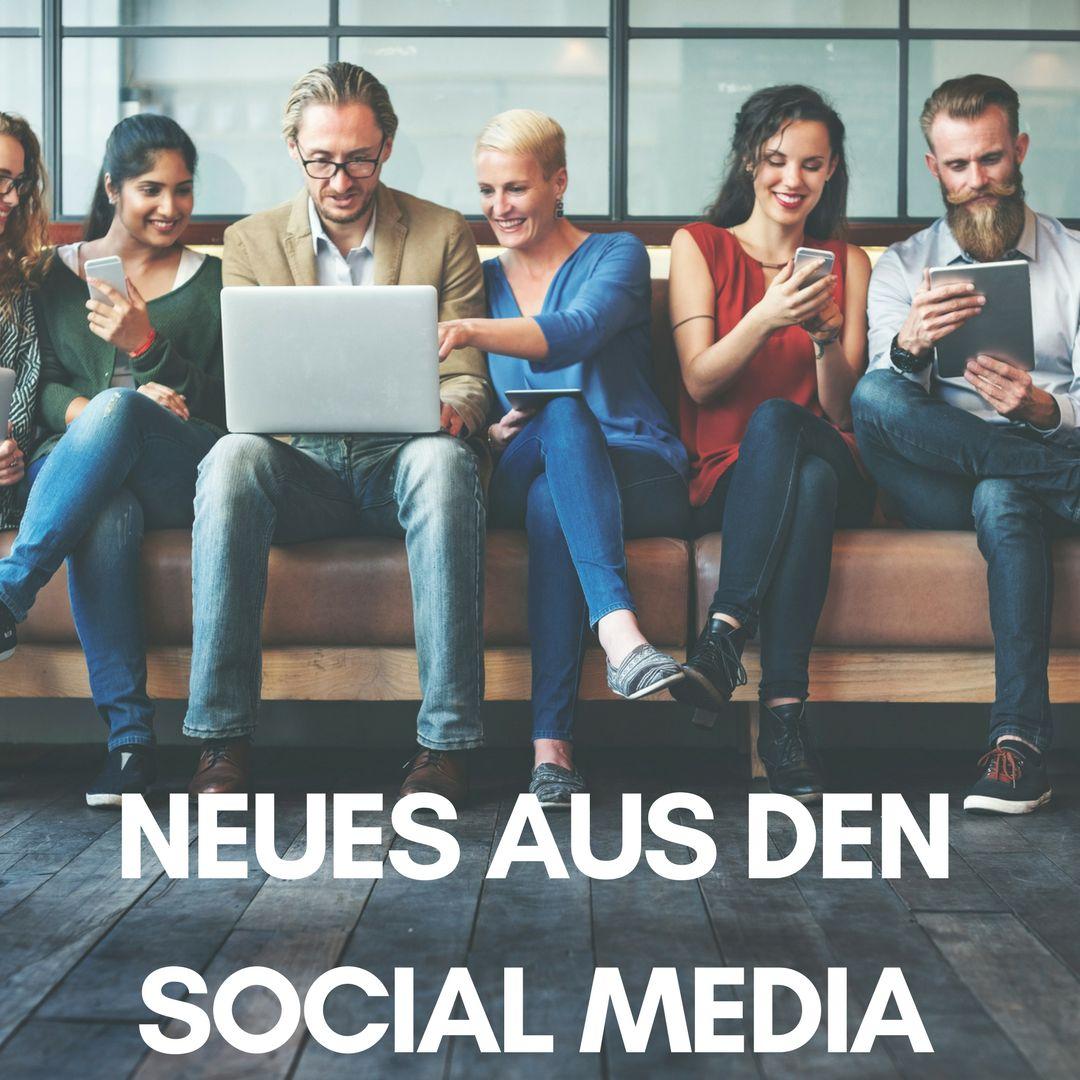Neues aus den Social Media 12: Facebook, Instagram, Snapchat und Influencer Marketing