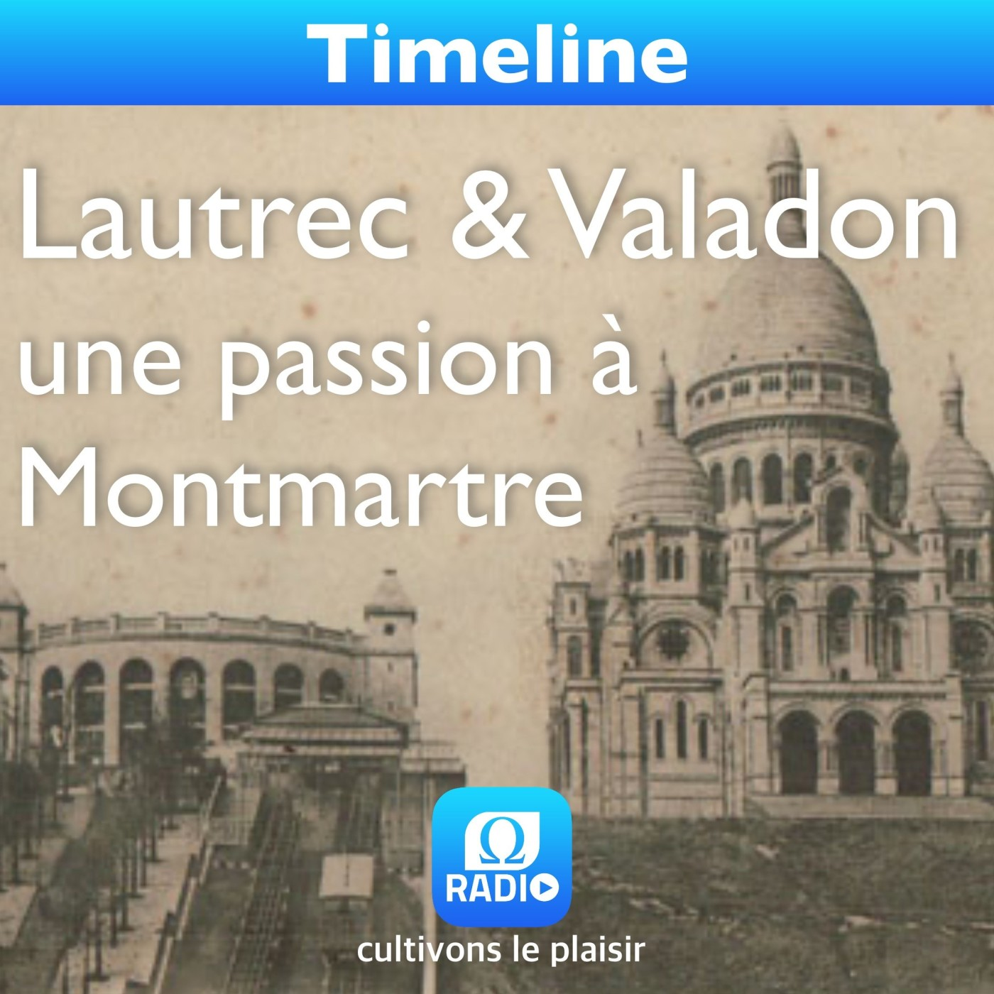 Lautrec & Valadon, une passion à Montmartre