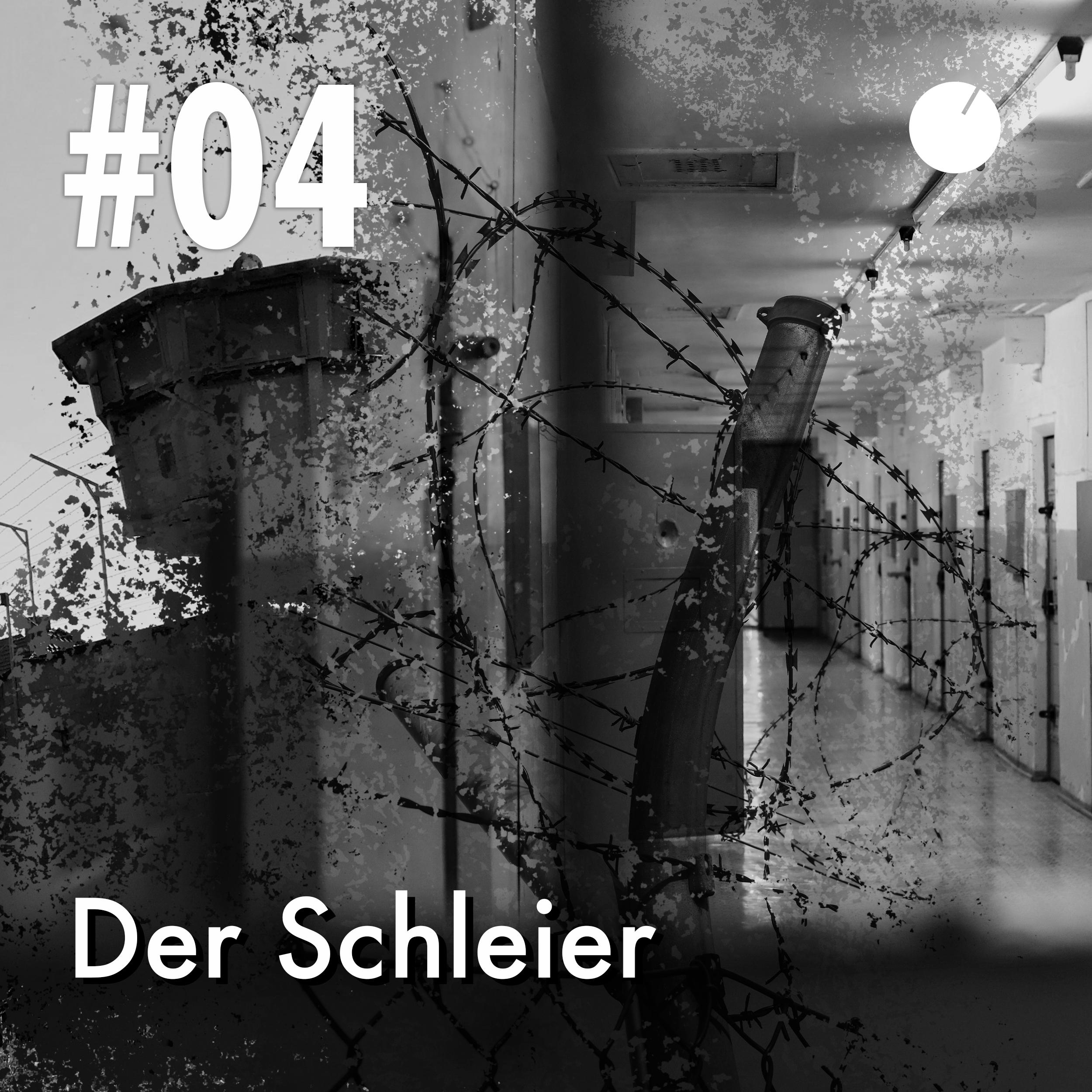 #04 Der Schleier